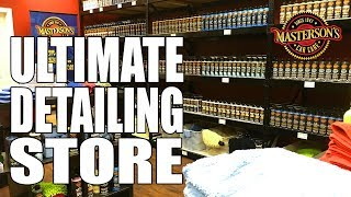Masterson\'s Car Care FACTORY STORE TOUR - Detailing Superstore