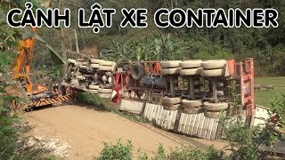 Xe Container bị lật - Cẩu Xe container bị lật - Container Truck