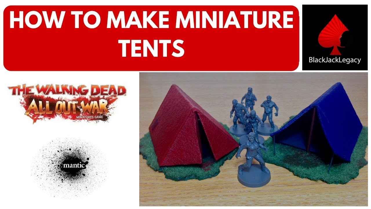 How to make miniature tents for The Walking Dead All Out War Miniatures game  sc 1 st  YouTube & How to make miniature tents for The Walking Dead All Out War ...
