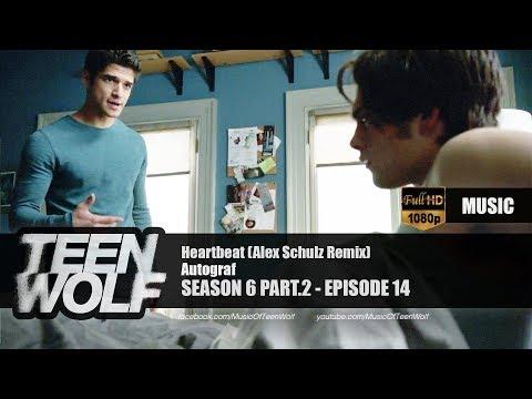 Autograf - Heartbeat (Alex Schulz Remix) | Teen Wolf 6x14 Music [HD]