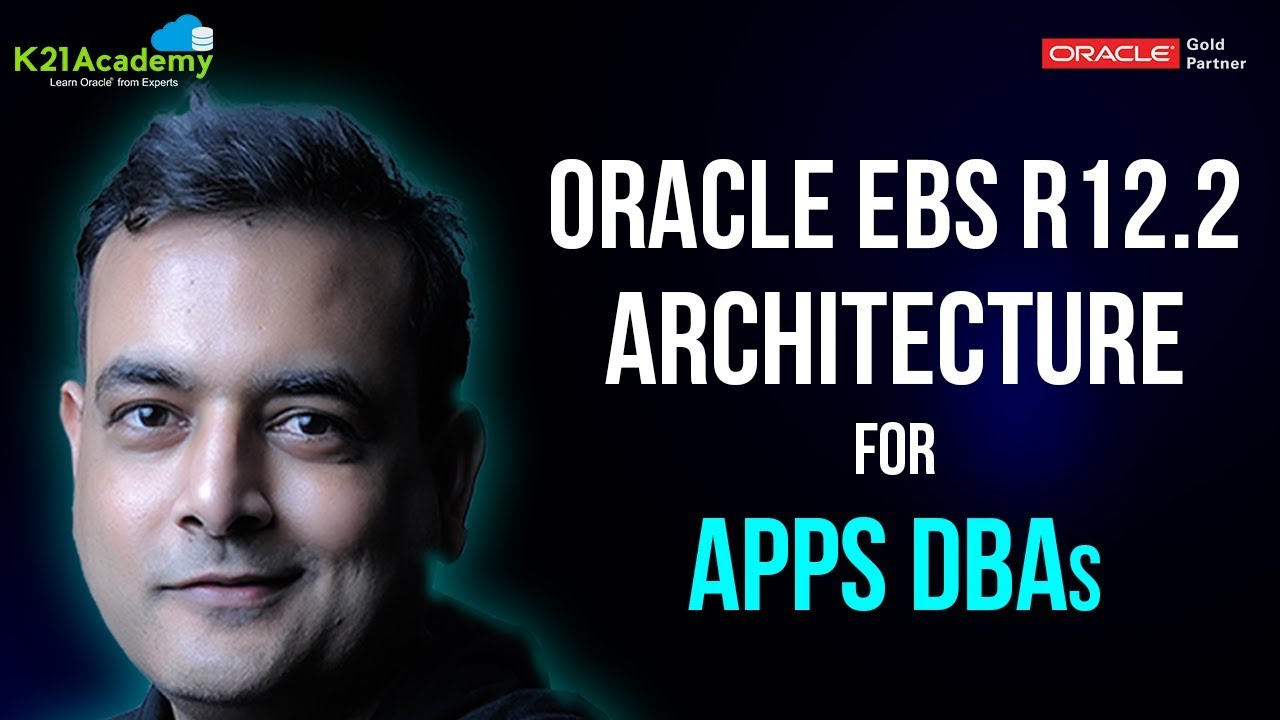 Oracle appsdba r12 2 training architecture youtube for Architecture oracle