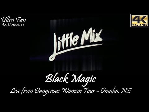 Little Mix - Black Magic Live from Dangerous Woman Tour Omaha