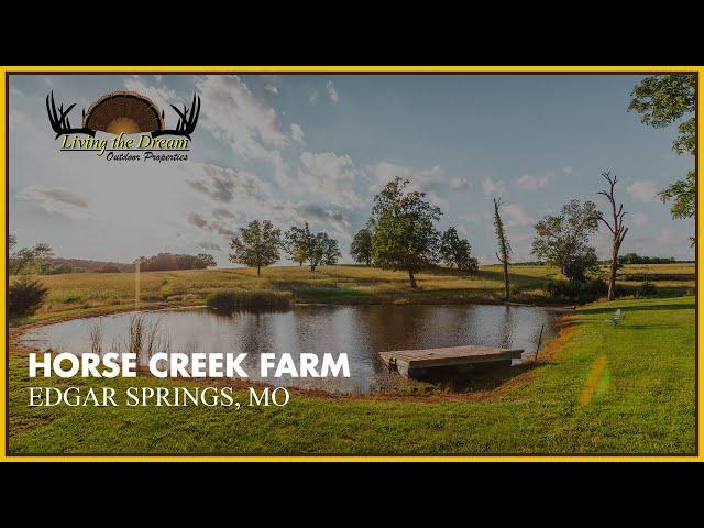 Horse Creek Farm | Edgar Springs, Mo