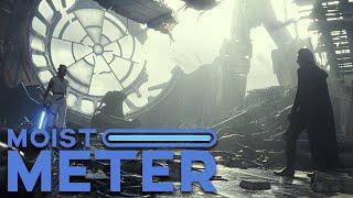 Moist Meter   Star Wars: The Rise of Skywalker