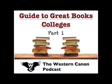 Guide to Great Books Colleges (Pt. 1) – The Western Canon Podcast