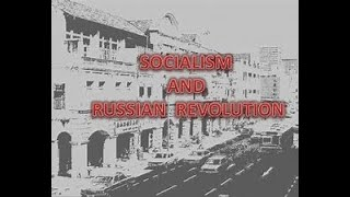 HISTORY: Socialism in Europe and the Russian Revolution,CLASS-9 ,PART3