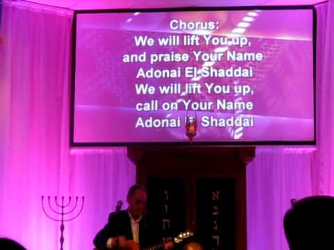 We Will Lift You Up Adonai El Shaddai - Joel Chernoff