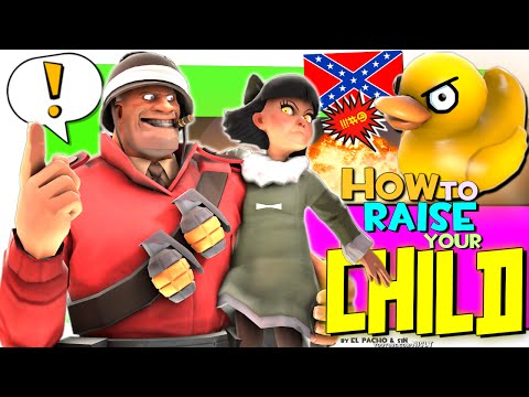TF2: How to raise your Child [Voice chat]