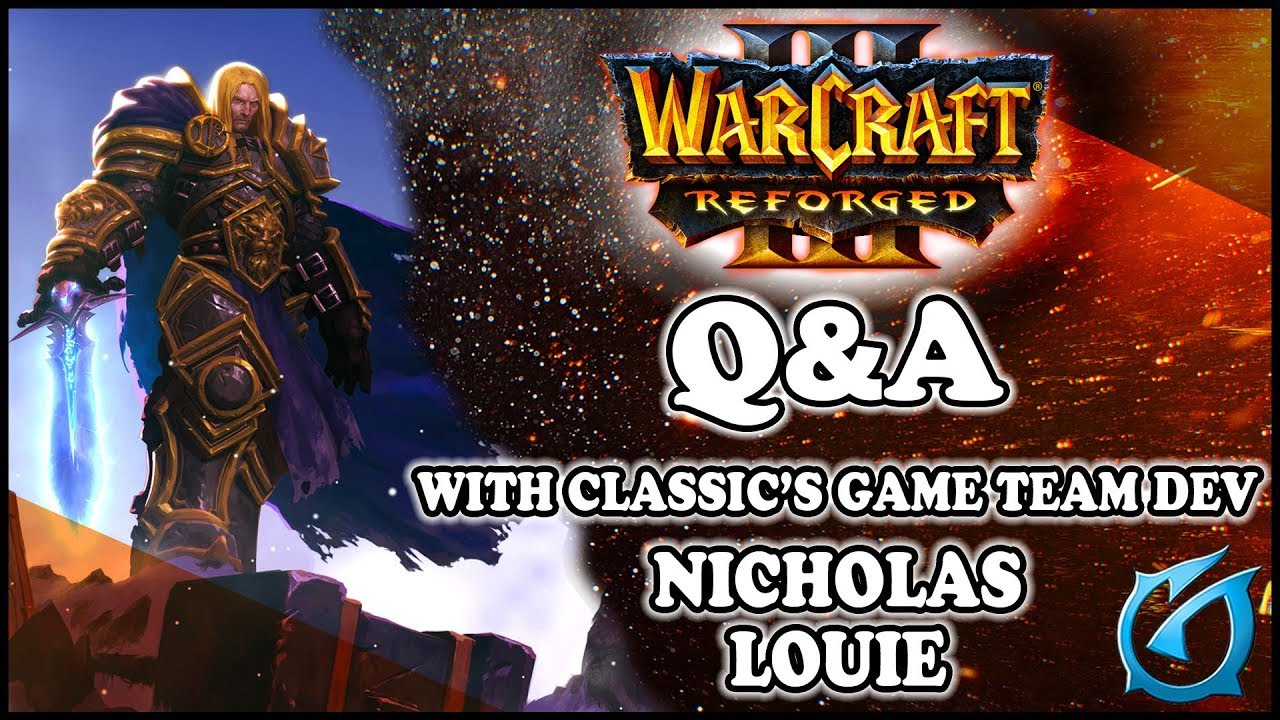 Grubby   Warcraft 3 REFORGED - Q&A With Classic's Game Team Dev Nicholas  Louie