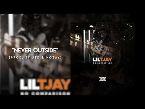 Lil TJAY – Never Outside