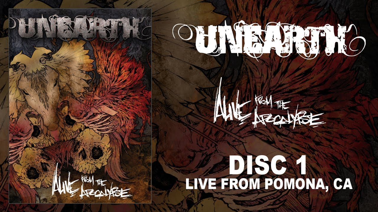 """Unearth """"Alive from the Apocalpyse"""" DVD 1 — Live from Pomona, CA (OFFICIAL)"""