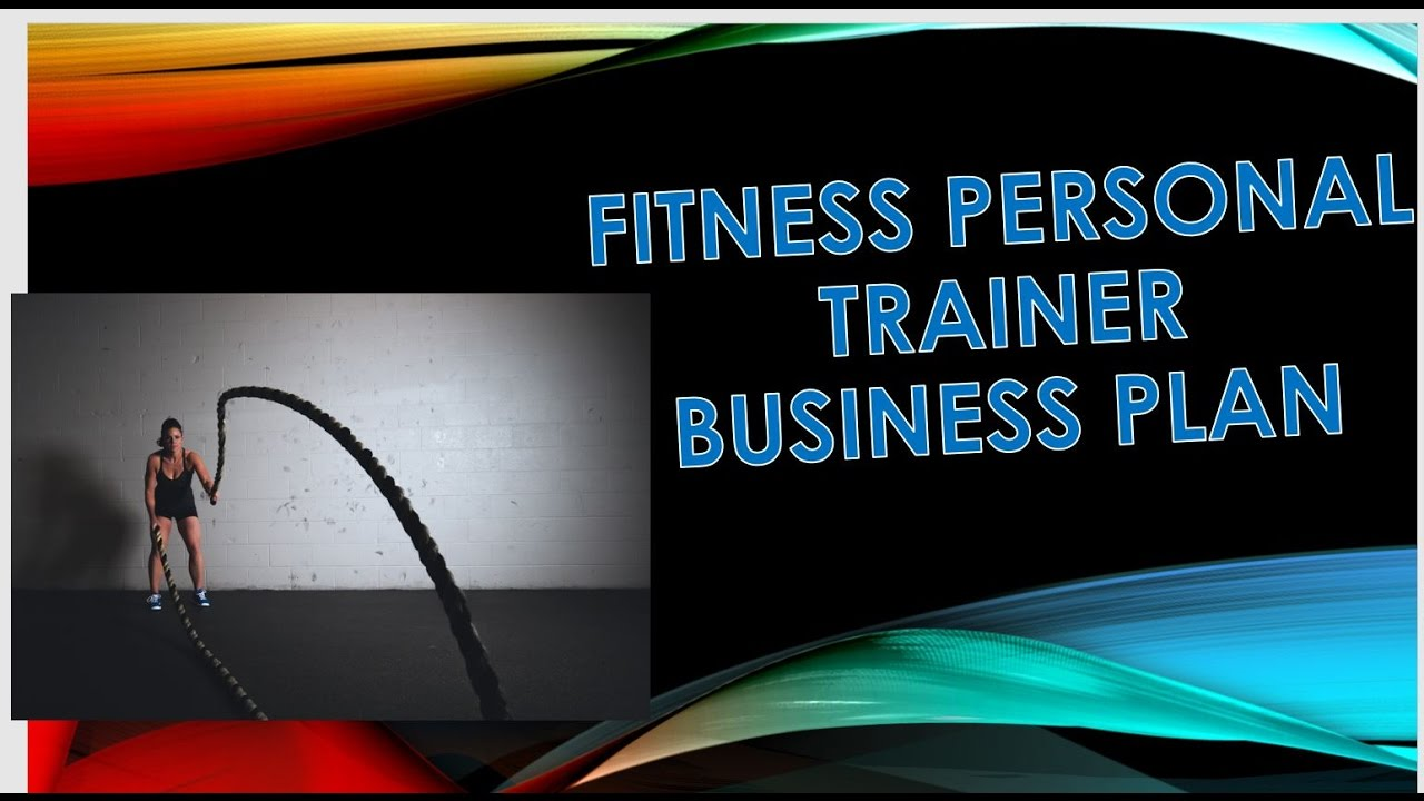 Personal trainer business plan