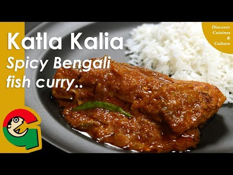Katla Kalia || Spicy Bengali Fish Curry || Fish Kalia || Recipe# 18