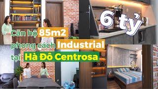 Có gì trong căn hộ 85m2 trị giá 6 TỶ tại HÀ ĐÔ CENTROSA??? | CAFELAND