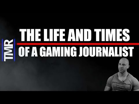 The Truth: Life Of A Video Game Journalist Part 1