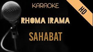 Rhoma Irama - Sahabat   Karaoke