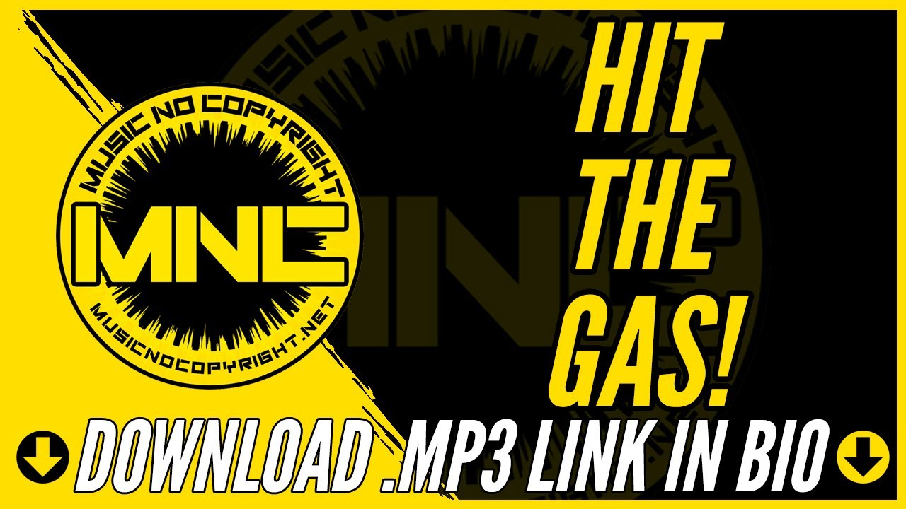 Música Sin Copyright Para Youtube Rock Hit The Gas Link Download In Bio Youtube