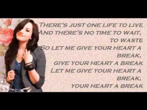 Demi Lovato - About Give Your Heart a Break Lyrics