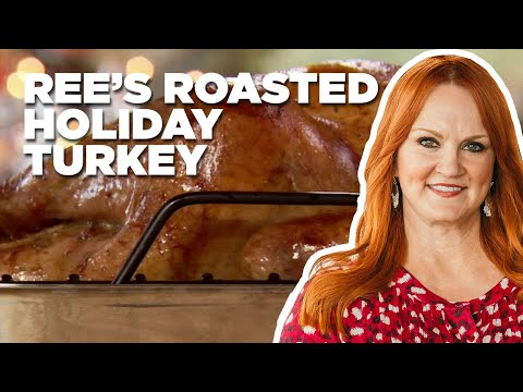 Ree's Roasted Holiday Turkey | Food Network