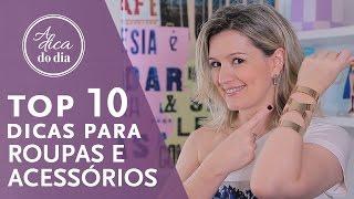 10 DICAS MATADORAS PARA CUIDAR DE ROUPAS E ACESSÓRIOS