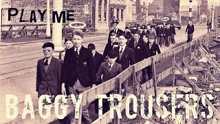 Madness - Baggy Trouser