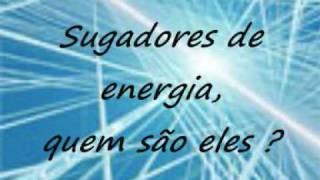 sugadores de energia.wmv
