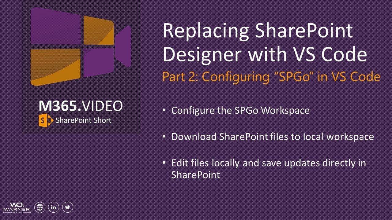 Replacing SharePoint Designer with VS Code Part 2: Configuring SPGo