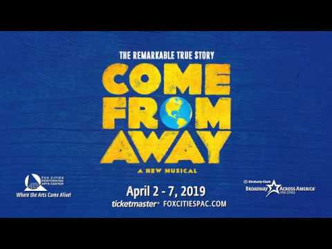 Broadway In Fox Cities: Come From Away