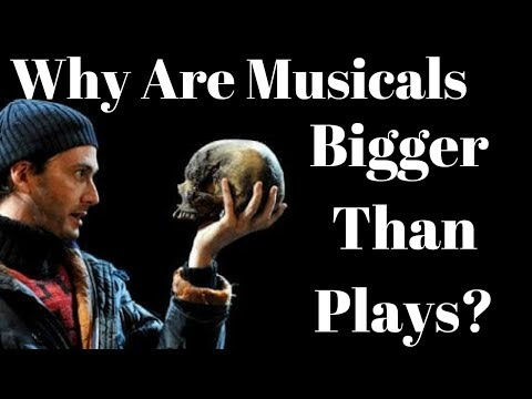 Why Are Musicals More Popular Than Plays?