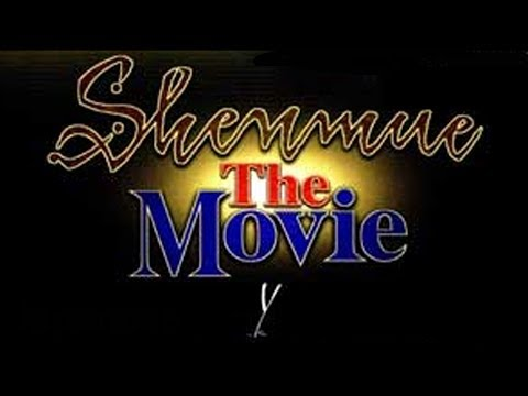 Shenmue: The Movie (English)