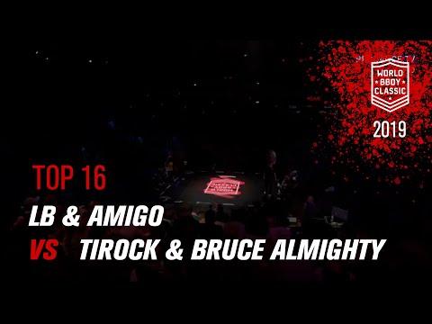 LB & Amigo Vs Tirock & Bruce Almighty | TOP 16 | World BBoy Classic World Final 2019
