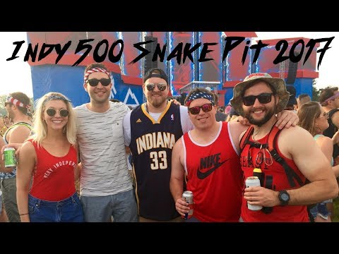 Indy 500 Snake Pit 2017 - A Tale Of 5 Friends - (TimeStamps Included)