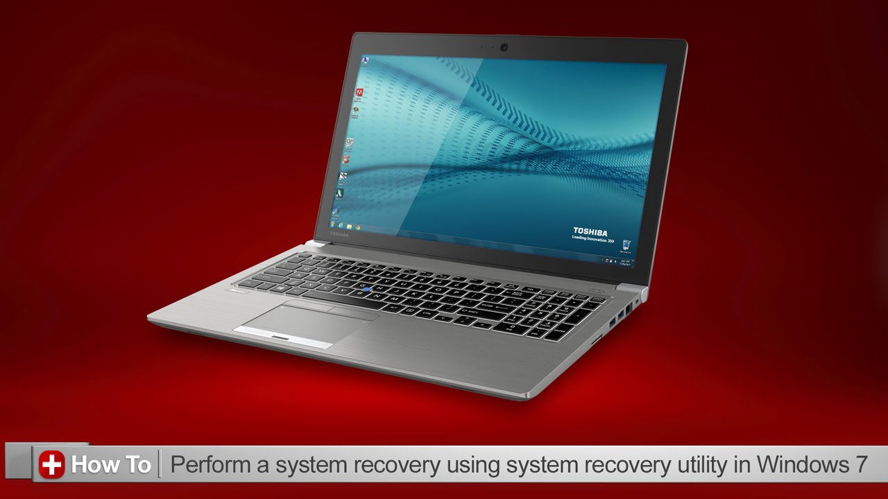 Toshiba How-To: Using the system recovery utility in Windows 7 - YouTube