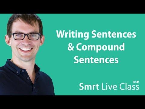 Writing Sentences & Compound Sentences - Smrt Live Class with Shaun #2