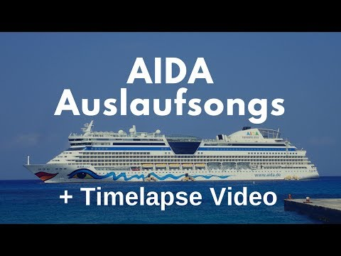 AIDA cruiseship timelapse compilation and the departure music