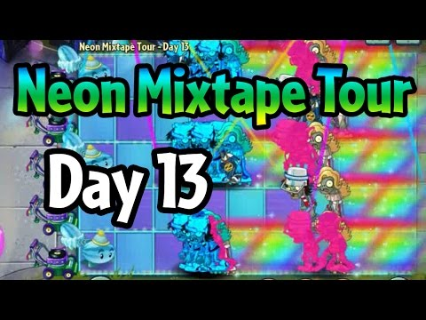 Plants vs Zombies 2 - Neon Mixtape Tour Day 13: Last Stand