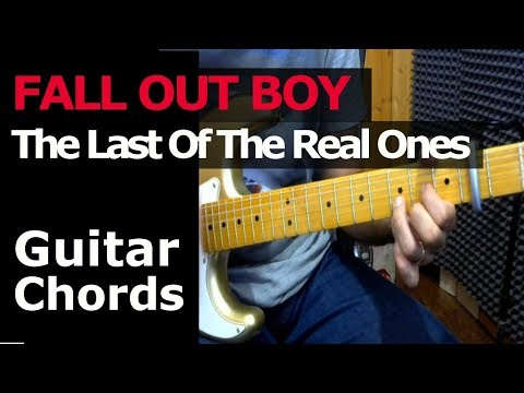 HOW TO PLAY - FALL OUTBOY - The Last Of The Real OnesGuitar Chords Lesson
