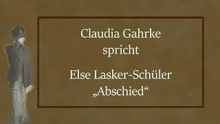 """Else Lasker-Schüler – """"Abschied"""""""