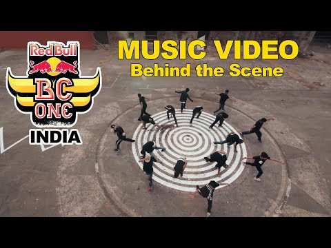 Red Bull BC One India - Music Video | Top 16 BBoys | Behind the Scene