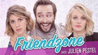 Friendzone (feat. JULIEN PESTEL) - Parlons peu Mais parlons !