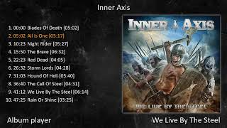 Download Lagu Inner Axis - We Live By The Steel (Full Album Player) [ Heavy-Metal Rock ] mp3