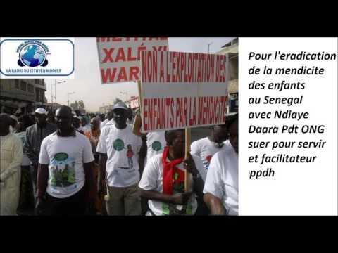 Pikine Diaspora Radio du dim 19 juin 2016 Eradication de la mendicite des enfants au Senegal