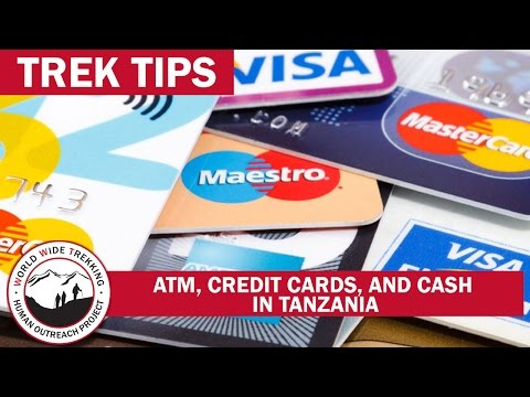 ATMs, Credit Cards, & Cash in Tanzania | Trek Tips