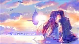 Nightcore - Till The Sun Burns Out