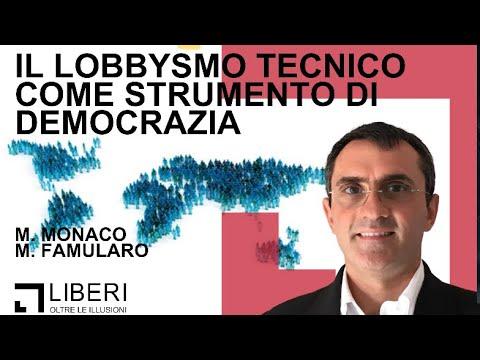 Il Lobbysmo Tecnico come strumento di democrazia con Monica Monaco