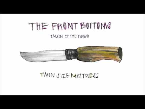Twin Size Mattress - The Front Bottoms (Clean)