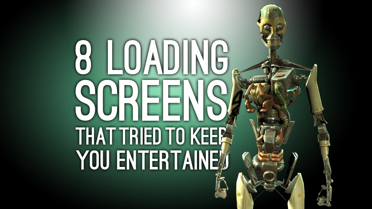 8 Loading Screens That Tried To Keep You Entertained