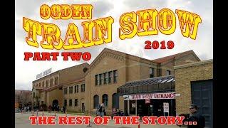 Ogden Train Show 2019 Part Two - The Hostlers Train Show