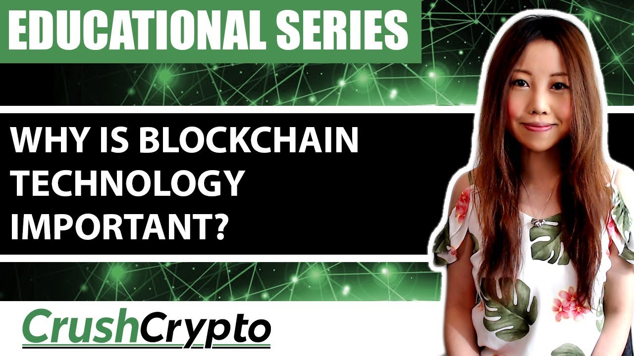 Why is Blockchain Technology Important?