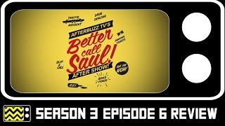 Better Call Saul Season 3 Episode 6 Review & After Show   AfterBuzz TV